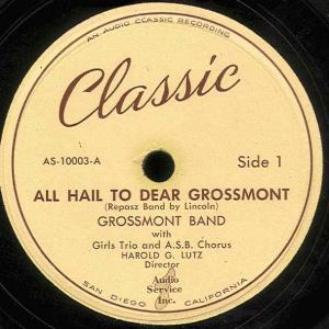ALL HAIL TO DEAR GROSSMONT